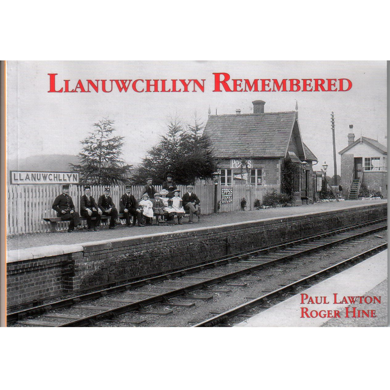 Llanuwchllyn Remembered