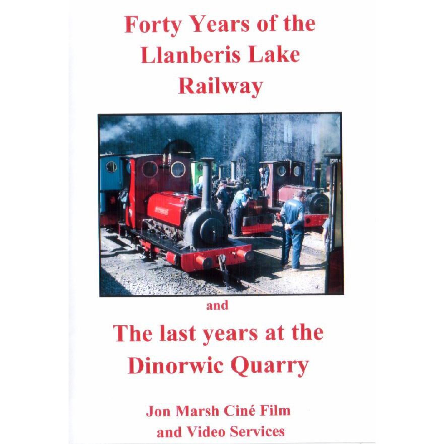 40 Year of the Llanberis Lake Railway & Last years at the Dinorwic Quarry