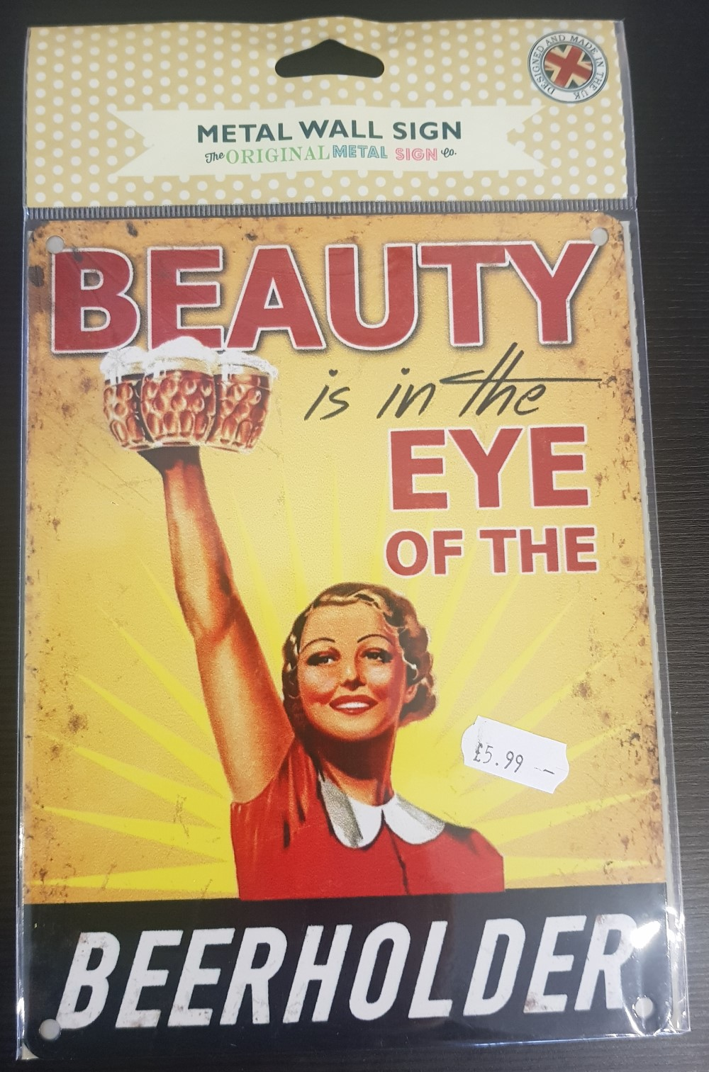Metal Wall Sign 'Beauty is in the eyes of the Beerholder'