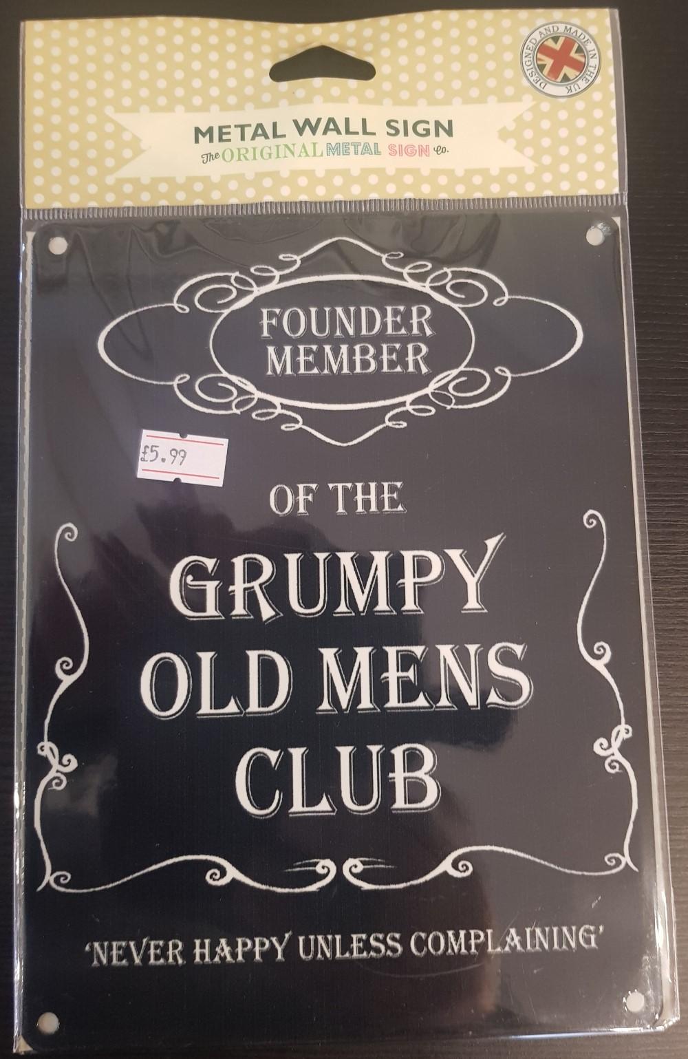 Metal Wall Sign ' Grumpy Old Mens Club'