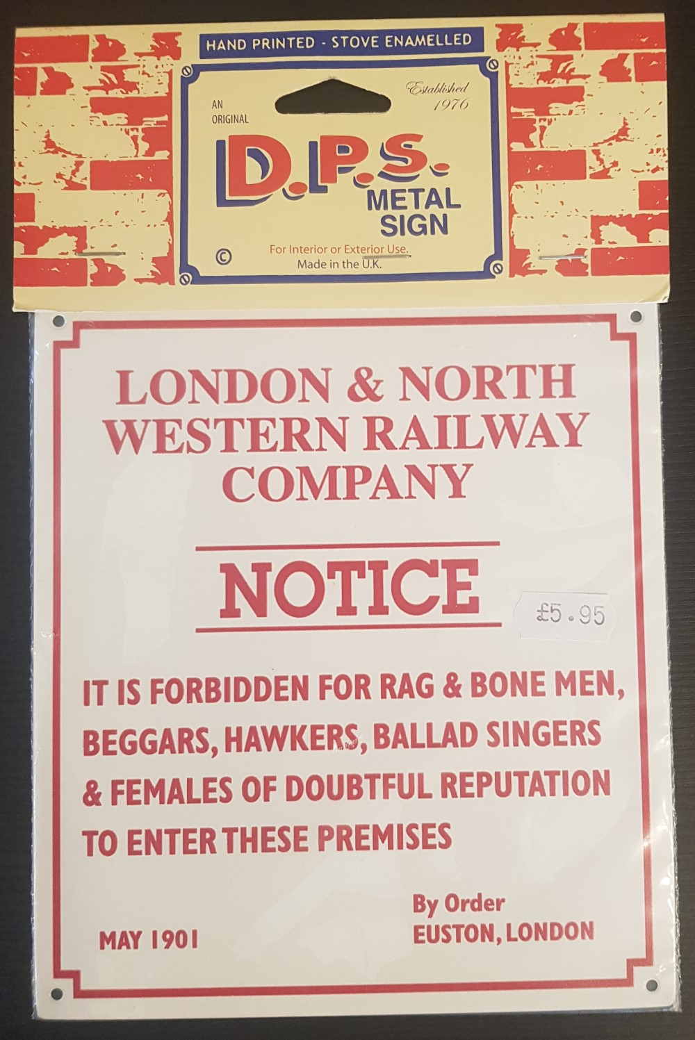 DPS Sign 'LNWR Notice'
