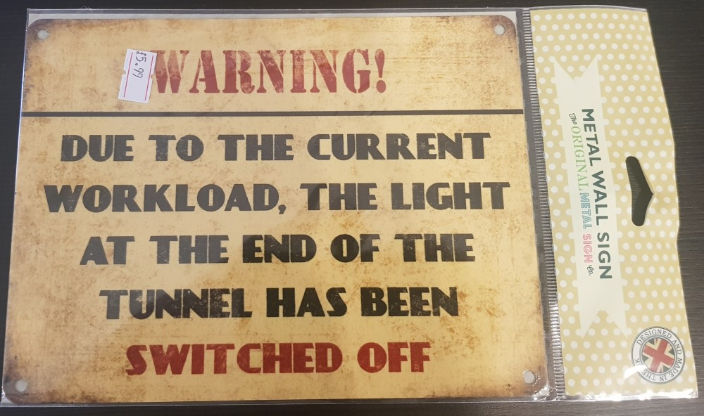 Metal Wall Sign 'Light at the end of the Tunnel'