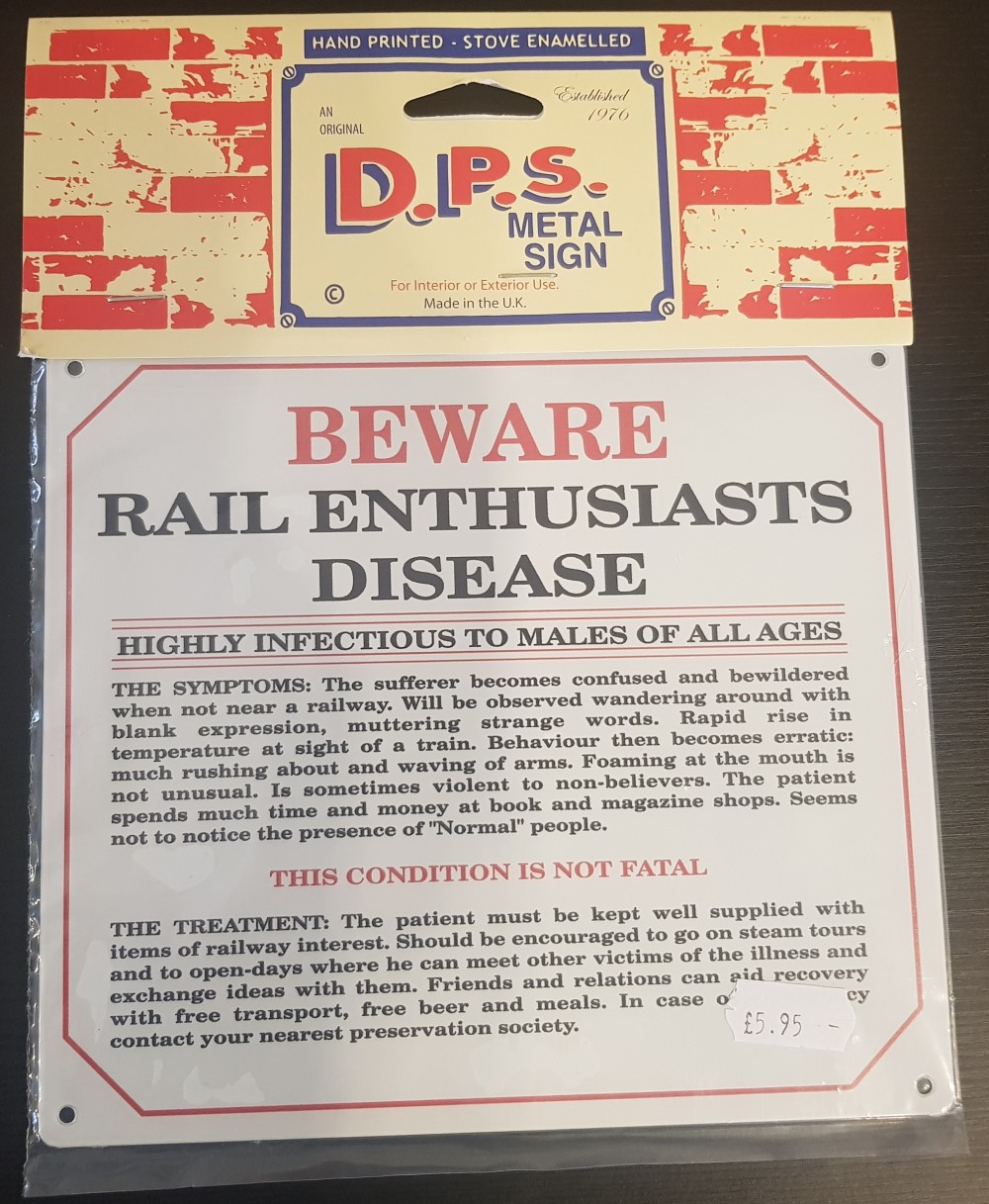 DPS Sign 'Rail Enthusiasts Disease'