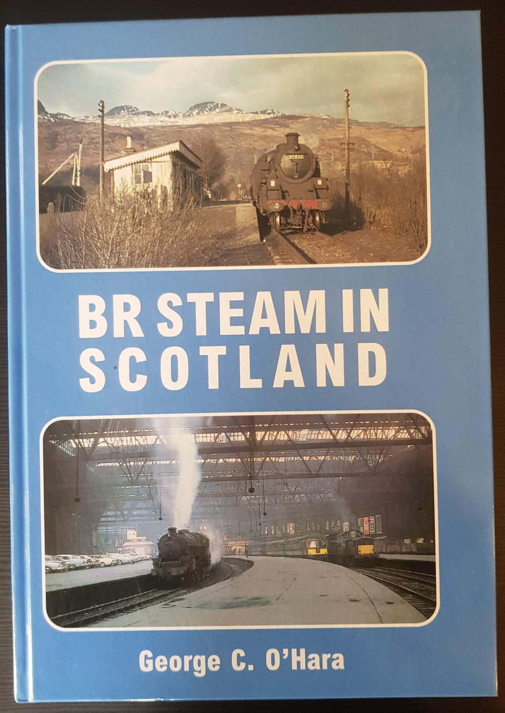 BR Steam in Scotland – George C. O'Hara