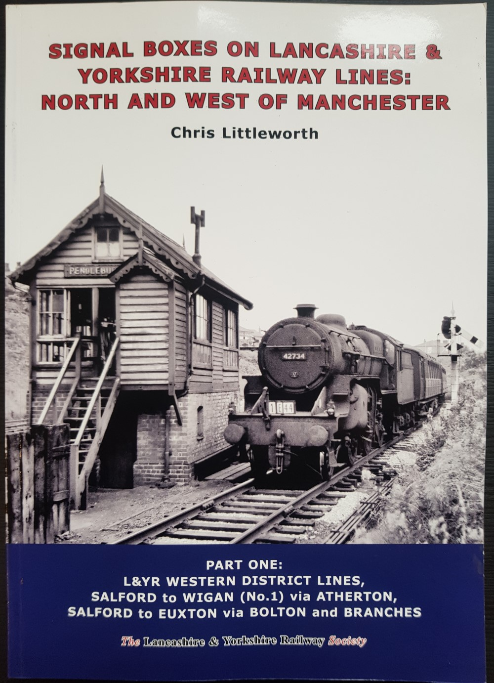 Signal Boxes on Lancashire and Yorkshire Railway Lines 'North and West of Manchester' Part 1