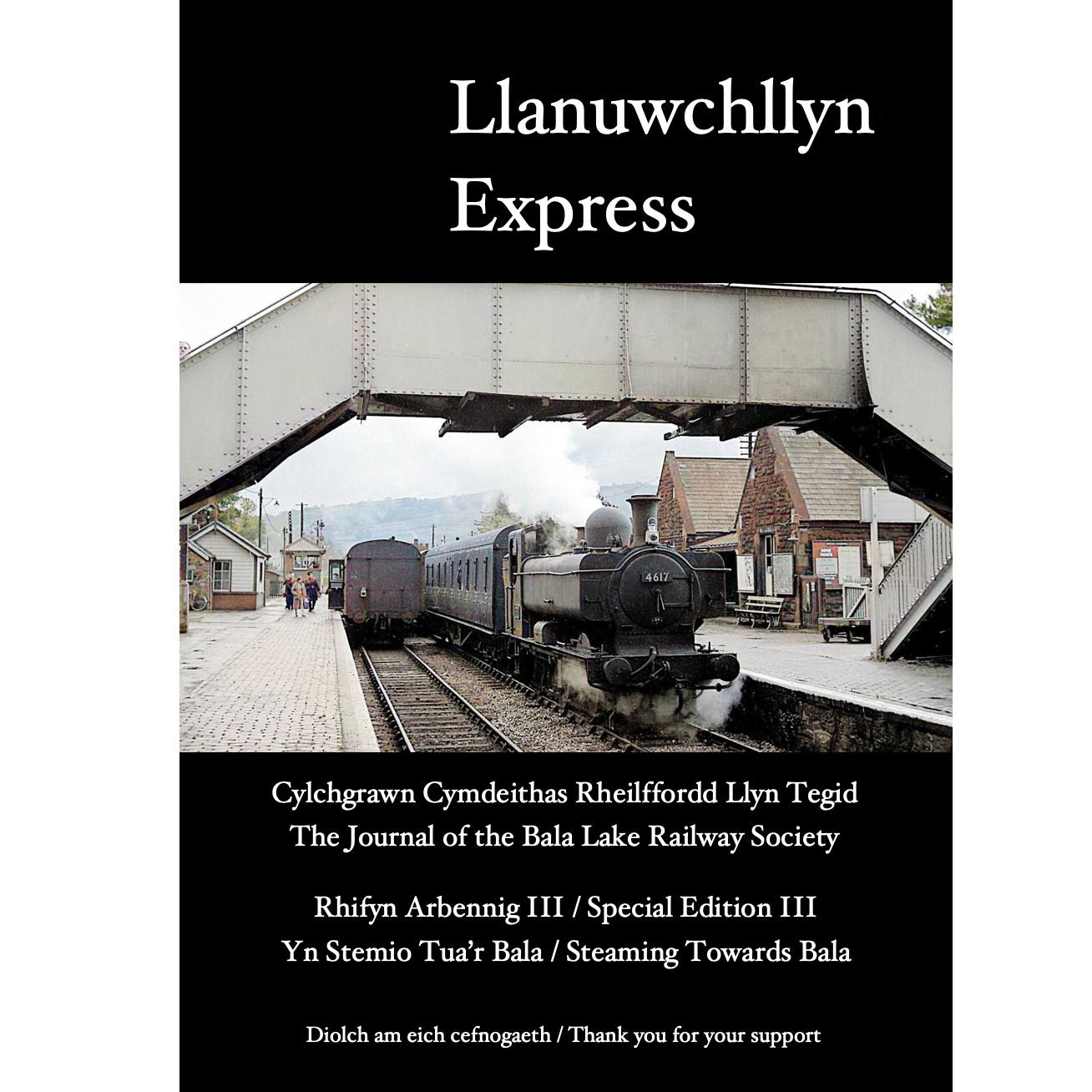 Llanuwchllyn Express – Special Edition 3: Steaming Towards Bala